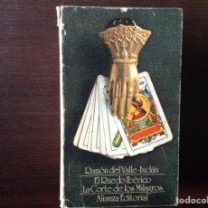 Libros de segunda mano: EL RUEDO IBÉRICO. LA CORTE DE LOS MILAGROS. RAMÓN DEL VALLE INCLÁN. Lote 104250832