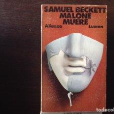 Libros de segunda mano: MALONE MUERE Y MOLLOY. SAMUEL BECKETT. DOS LIBROS. Lote 104251267