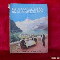 Libros de segunda mano: LA BLANCA CASA DE LA MARESELVA, (J.M. FOLCH I TORRES) PATUFET 1947, BAGUÑA LIBRO EN CATALAN. Lote 104269811