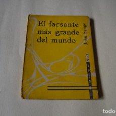 Libros de segunda mano: EL FARSANTE MAS GRANDE DEL MUNDO. Lote 104286467