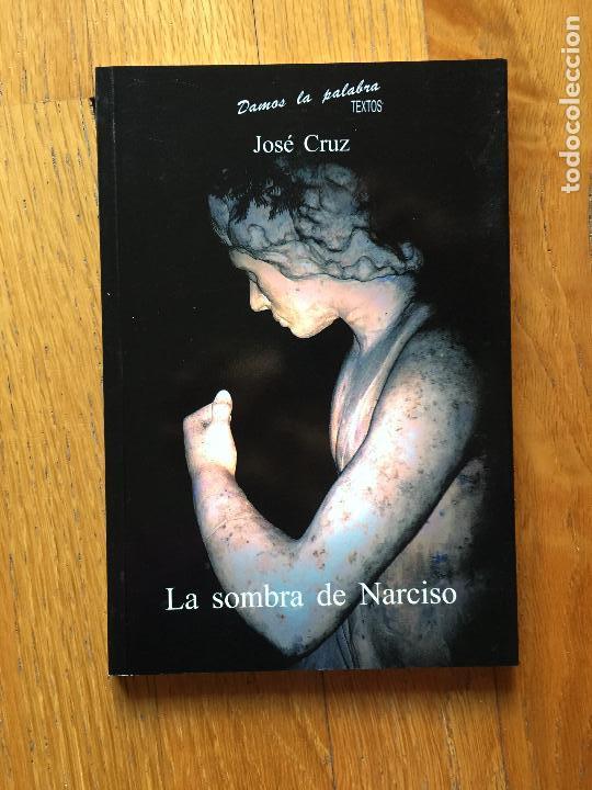 LA SOMBRA DE NARCISO, JOSE CRUZ, (Libros de Segunda Mano (posteriores a 1936) - Literatura - Teatro)