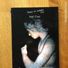 Libros de segunda mano: LA SOMBRA DE NARCISO, JOSE CRUZ,. Lote 104331427