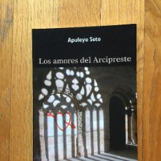 Libros de segunda mano: LOS AMORES DEL ARCIPRESTE, APULEYO SOTO. Lote 104421063