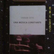 Libros de segunda mano: LIBRO Nº 1328 UNA MUSICA CONSTANTE DE VIKRAM SETH. Lote 104547571