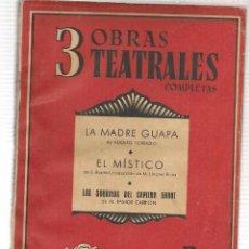 Libros de segunda mano - 3 OBRAS TEATRALES COMPLETAS. Nº 1. LA MADRE GUAPA; EL M´STICO; LOS SOBRINOS DEL CAPITAN GRANT(P/D76) - 105046831