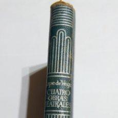 Libros de segunda mano: LIBRO CUATRO OBRAS TEATRALES LOPE DE VEGA 1962 5° EDICIÓN N°32 BIS EDICIONES AGUILAR CRISOL CRISOLIN. Lote 105096168