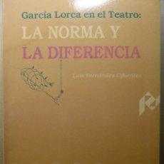 Livros em segunda mão: GARCÍA LORCA EN EL TEATRO: LA NORMA Y LA DIFERENCIA - L. FERNÁNDEZ CIFUENTES. Lote 106625855
