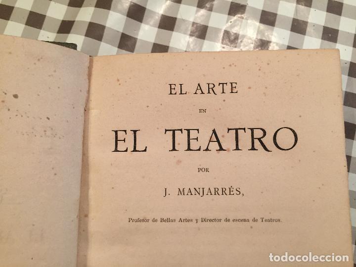 Libros de segunda mano: EL ARTE EN EL TEATRO, J.Manjarres 1 Edicion, LEER - Foto 2 - 107177507