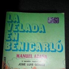 Libros de segunda mano: LA VELADA EN BENICARLÓ, MANUEL AZAÑA, ED. ESPASA-CALPE. Lote 173775959