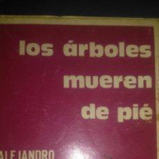 Libros de segunda mano - LOS ÁRBOLES MUEREN DE PIÉ. ALEJANDRO CASONA. COLECCIÓN TEATRO 405. SEXTA EDICIÓN 1991. RÚSTICA. PÁGI - 109213163