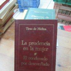Livros em segunda mão: LIBRO LA PRUDENCIA EN LA MUJER EL CNDENADO POR DESCONFIADO TIRSO DE MOLINA 2004 ZETA L-809-874. Lote 109373759