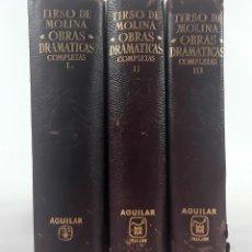 Libros de segunda mano: OBRAS DRAMÁTICAS COMPLETAS. TIRSO DE MOLINA. 3 TOMOS. ED. AGUILAR. . Lote 121007091