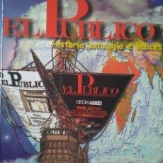 Libros de segunda mano: EL PÚBLICO. HISTORIA, ANTOLOGÍA E ÍNDICES. REVISTA DE TEATRO. Lote 111498567