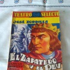 Libros de segunda mano: 102-EL ZAPATERO Y EL REY, JOSE ZORRILLA, TEATRO SELECTO, SIN FECHA. Lote 111502403
