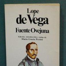 Libros de segunda mano: FUENTE OVEJUNA. LOPE DE VEGA. Lote 111668863