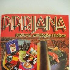 Libros de segunda mano: PIPIRIJAINA. HISTORIA, ANTOLOGÍA E ÍNDICES 1974 – 1983. REVISTA TEATRO. Lote 111957771