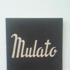Libros de segunda mano: MULATO - LANGSTON HUGHES. Lote 112269647