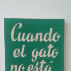 Libros de segunda mano: CUANDO EL GATO NO ESTA… - PAUL VANDERBERGHE. Lote 112353411
