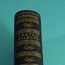 Libros de segunda mano: TEATRO SELECTO DE ENRIQUE JARDIEL PONCELA. EDITORIAL ESCELICER. 1968. Lote 112802387
