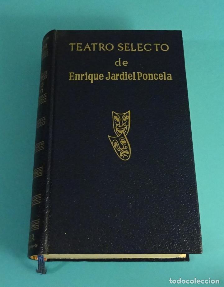 Libros de segunda mano: TEATRO SELECTO DE ENRIQUE JARDIEL PONCELA. EDITORIAL ESCELICER. 1968 - Foto 2 - 112802387