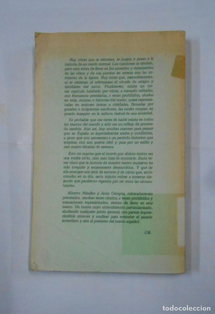 Libros de segunda mano: TEATRO DE OPOSICION I. ALBERTO MIRALLES. CRUCIFERNARIO. JESUS CAMPOS. ES MENTIRA. TDK148 - Foto 2 - 113471843