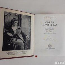Libros de segunda mano: OBRAS COMPLETAS. B. PÉREZ GALDÓS. TOMO VI. AGUILAR. MADRID. 1951.. Lote 113474327