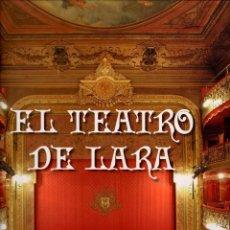 Libros de segunda mano: EL TEATRO DE LARA / ANTONIO CASTRO. Lote 113805023