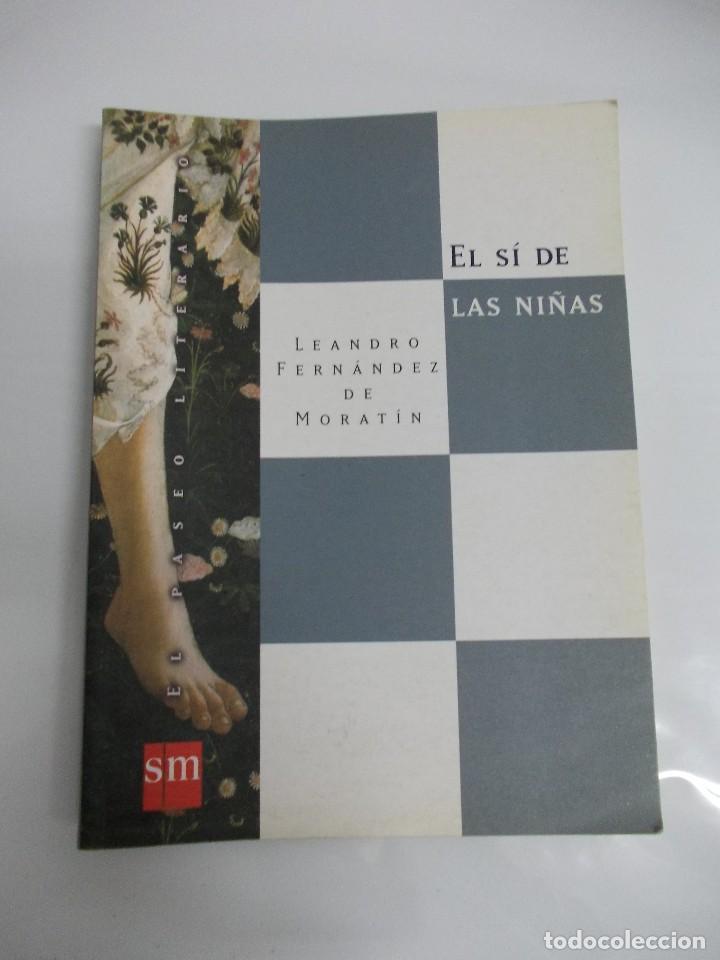 EL SI DE LAS NIÑAS (Libros de Segunda Mano (posteriores a 1936) - Literatura - Teatro)