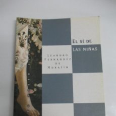 Libros de segunda mano: EL SI DE LAS NIÑAS. Lote 113847991