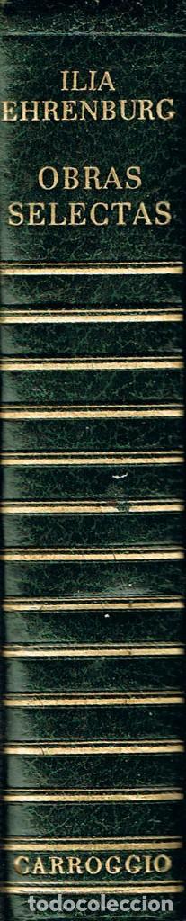 ILIA EHRENBURG, OBRAS SELECTAS, CARROGIO 1973, 980 PAGINAS (Libros de Segunda Mano (posteriores a 1936) - Literatura - Teatro)