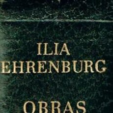 Libros de segunda mano: ILIA EHRENBURG, OBRAS SELECTAS, CARROGIO 1973, 980 PAGINAS. Lote 114781963
