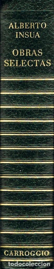 ALBERTO INSUA, OBRAS SELECTAS, CARROGIO 1973, 924 PAGINAS (Libros de Segunda Mano (posteriores a 1936) - Literatura - Teatro)