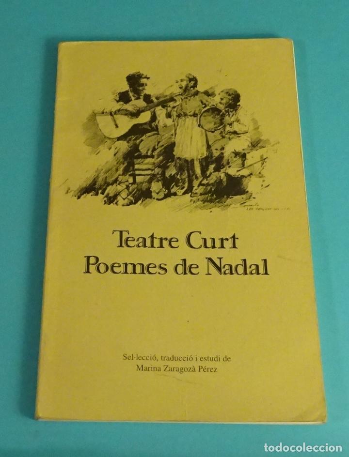 TEATRE CURT. POEMES DE NADAL. SEL.LECCIÓ, TRADUCCIÓ I ESTUDI DE MARINA ZARAGOZÀ PÉREZ (Libros de Segunda Mano (posteriores a 1936) - Literatura - Teatro)