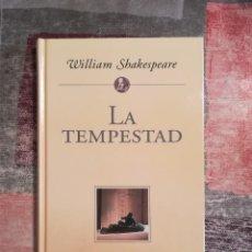 Libros de segunda mano: LA TEMPESTAD - WILLIAM SHAKESPEARE - PLANETA DE AGOSTINI. Lote 165295004