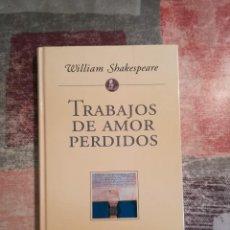 Libros de segunda mano: TRABAJOS DE AMOR PERDIDOS - WILLIAM SHAKESPEARE - PLANETA DE AGOSTINI. Lote 115110775