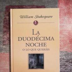 Libros de segunda mano: LA DUODÉCIMA NOCHE O LO QUE QUERÁIS - WILLIAM SHAKESPEARE - PLANETA DE AGOSTINI. Lote 115111031