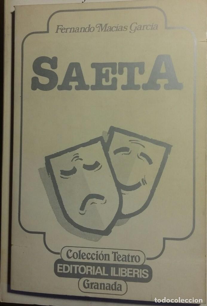 SAETA. FERNANDO MACÍAS GARCÍA (Libros de Segunda Mano (posteriores a 1936) - Literatura - Teatro)