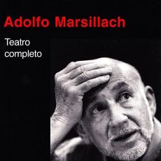 Libros de segunda mano: ADOLFO MARSILLACH: TEATRO COMPLETO. Lote 241380295