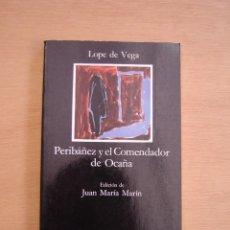 Libros de segunda mano: PERIBÁÑEZ Y EL COMENDADOR DE OCAÑA - LOPE DE VEGA. Lote 116434515