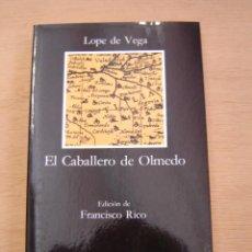 Libros de segunda mano: EL CABALLERO DE OLMEDO - LOPE DE VEGA. Lote 116439331