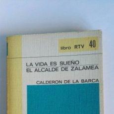 Libros de segunda mano: LA VIDA ES SUEÑO EL ALCALDE DE ZALAMEA CALDERÓN DE LA BARCA SALVAT. Lote 116540422