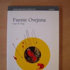 Libros de segunda mano: FUENTE OVEJUNA - FÉLIX LOPE DE VEGA. Lote 117008091