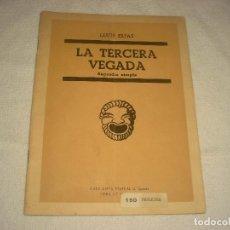 Libros de segunda mano: LA TERCERA VEGADA , RAPSODIA XIMPLE , LLUIES ELIAS 1953. Lote 117550695