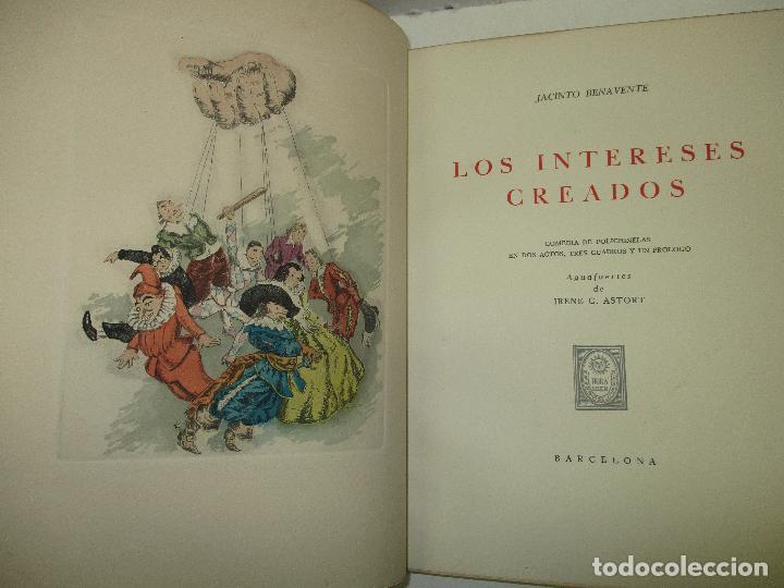 LOS INTERESES CREADOS. COMEDIA DE POLICHINELAS EN DOS ACTOS, TRES CUADROS Y UN PRÓLOGO. - BENAVENTE, (Libros de Segunda Mano (posteriores a 1936) - Literatura - Teatro)