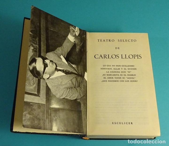 Libros de segunda mano: TEATRO SELECTO DE CARLOS LLOPIS. - Foto 2 - 118846427