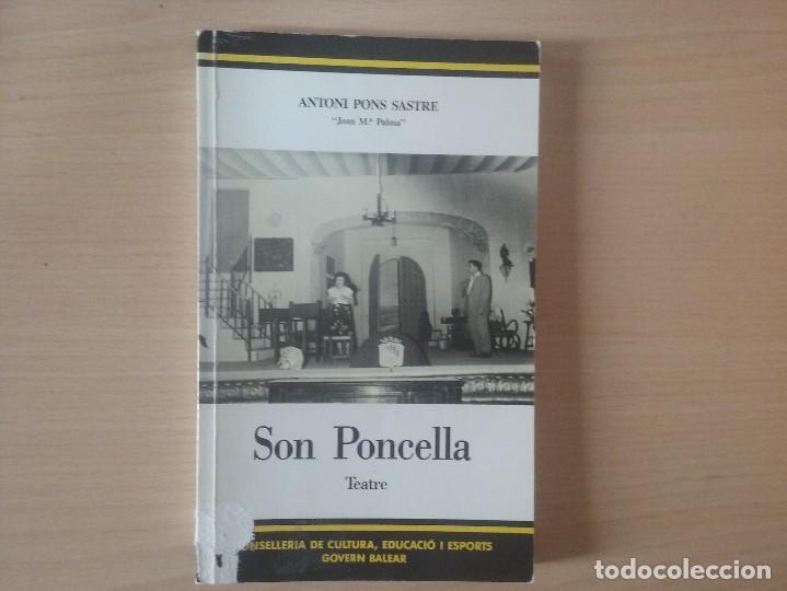 SON PONCELLA. ANTONI PONS SASTRE. (Libros de Segunda Mano (posteriores a 1936) - Literatura - Teatro)