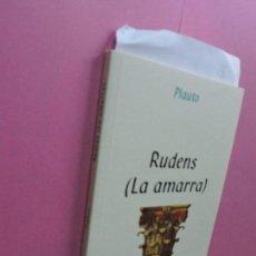 Libros de segunda mano: RUDENS (LA AMARRA). PLAUTO. ED. PRÓSPON. SALAMANCA 2009. Lote 119943199