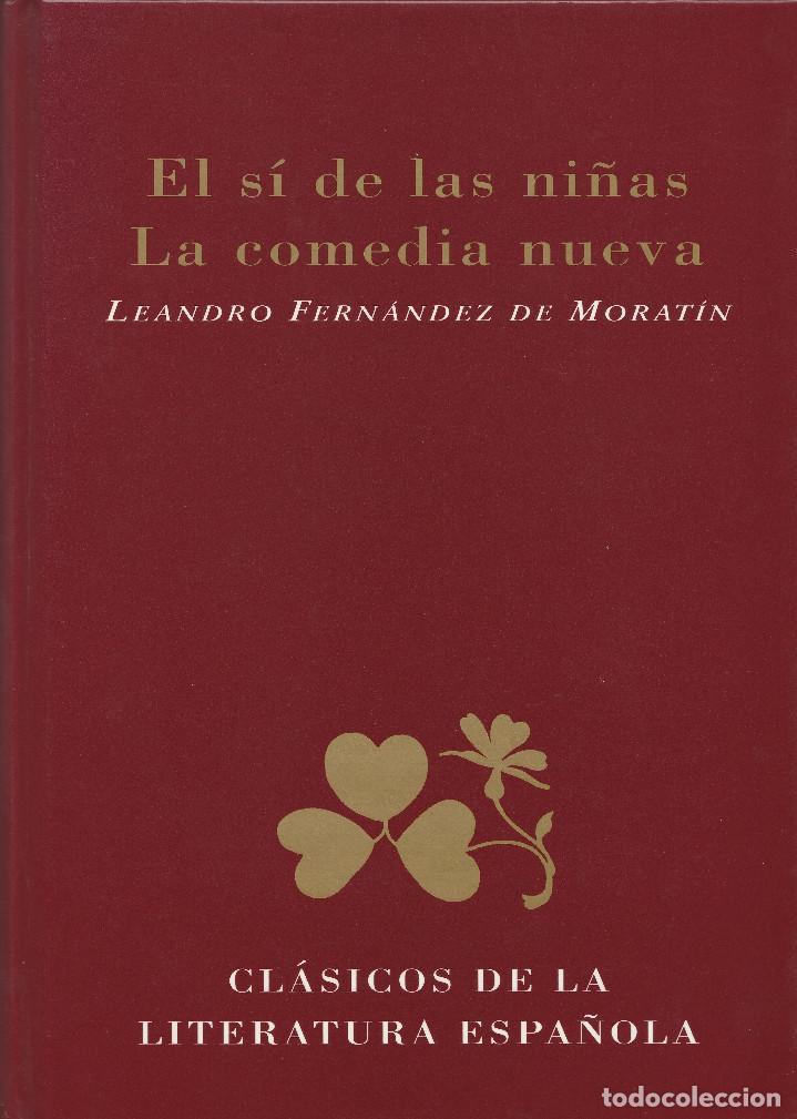 EL SÍ DE LAS NIÑAS. LA COMEDIA NUEVA (1996), DE LEANDRO FERNÁNDEZ DE MORATÍN. EDICIONES RUEDA J. M. (Libros de Segunda Mano (posteriores a 1936) - Literatura - Teatro)