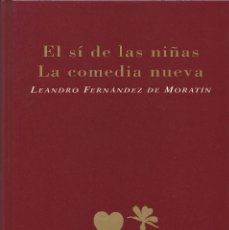 Libros de segunda mano: EL SÍ DE LAS NIÑAS. LA COMEDIA NUEVA (1996), DE LEANDRO FERNÁNDEZ DE MORATÍN. EDICIONES RUEDA J. M.. Lote 251548185