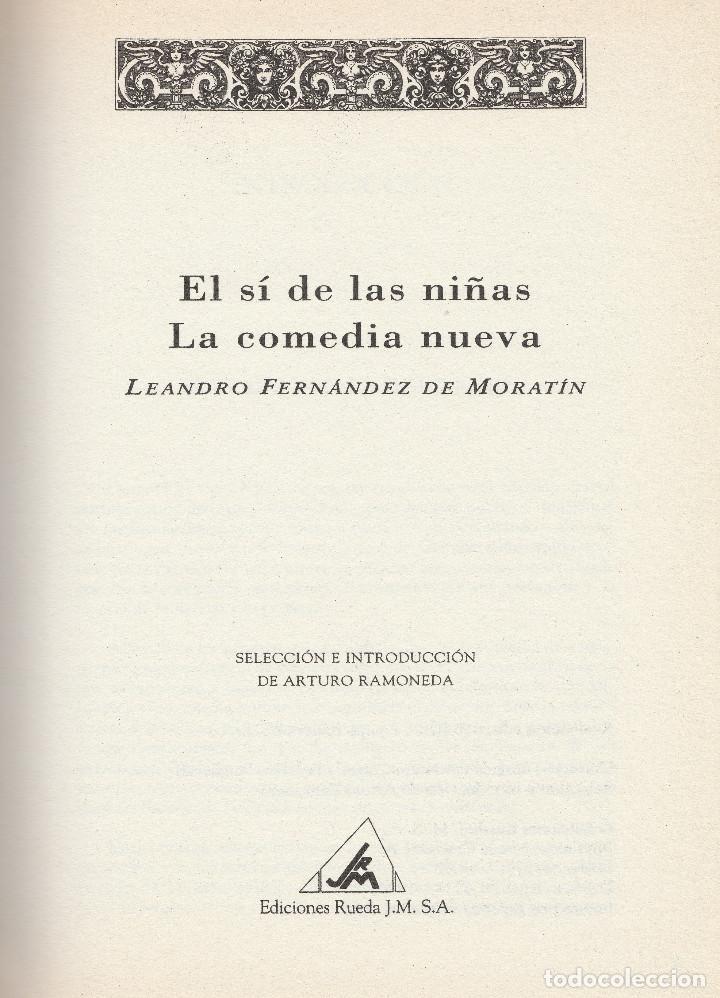 Libros de segunda mano: El sí de las niñas. La comedia nueva (1996), de Leandro Fernández de Moratín. Ediciones Rueda J. M. - Foto 2 - 251548185